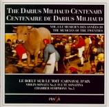 Centenaire de D.Milhaud Vol.1 (Le musicien des années 20)