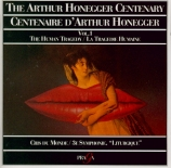 HONEGGER - Baudo - Cris du monde, oratorio H.77 Centenaire d'Arthur Honegger Vol.2 (La tragédie humaine)