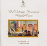 The Virtuoso Romantic Double Bass