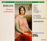 BERLIOZ - Nelson - Béatrice et Bénédict