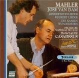 MAHLER - Van Dam - Kindertotenlieder (Chants pour des enfants morts), cy
