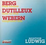 BERG - Quatuor Ludwig - Suite lyrique pour quatuor à cordes