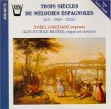Trois siècles de mélodies espagnoles