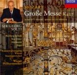 MOZART - Solti - Messe en ut mineur, pour solistes, chœur et orchestre K