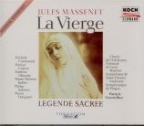 MASSENET - Fournillier - La Vierge, légende sacrée