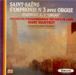 SAINT-SAËNS - Houbart - Symphonie n°3 'Avec orgue'