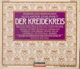 ZEMLINSKY - Soltesz - Der Kreidekreis (Le cercle de craie caucasien)