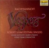 RACHMANINOV - Shaw - Les vêpres, pour chœur a cappella op.37