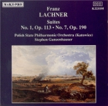 LACHNER - Gunzenhauser - Suite n°1 op.113