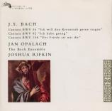 BACH - Rifkin - Ich will den Kreuzstab gerne tragen, cantate pour solist
