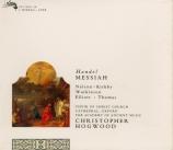 HAENDEL - Hogwood - Messiah (Le Messie), oratorio HWV.56 Foundling Hospital Version 1754