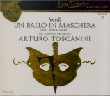 VERDI - Toscanini - Un ballo in maschera (Un bal masqué), opéra en trois