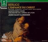 BERLIOZ - Gardiner - L'enfance du Christ op.25