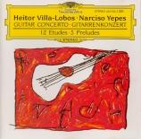 VILLA-LOBOS - Yepes - Concerto pour guitare