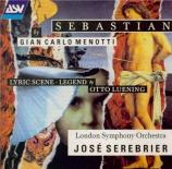 MENOTTI - Serebrier - Sebastian