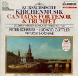 Cantates d'église à la cour de Saxe cantates pour ténor et trompette