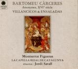 Villancicos & Ensaladas (Carceres, Pareja, Milan, anonymes)