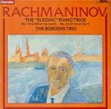 RACHMANINOV - Borodin Trio - Trio élégiaque n°2, pour piano, violon et v