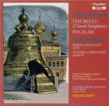RACHMANINOV - Järvi - Les cloches (Balmont), pour chœur et orchestre op