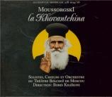 MOUSSORGSKY - Khaikin - La Khovantchina