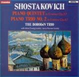 CHOSTAKOVITCH - Borodin Trio - Quintette avec piano op.57