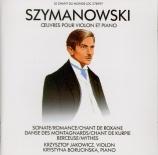SZYMANOWSKI - Jakowicz - Sonate pour violon et piano op.9