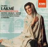 DELIBES - Lombard - Lakmé : extraits