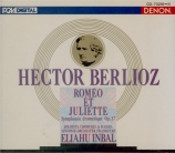 BERLIOZ - Inbal - Roméo et Juliette op.17