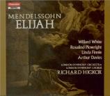 MENDELSSOHN-BARTHOLDY - Hickox - Elias, oratorio pour solistes et chœur