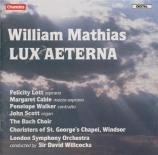 MATHIAS - Willcocks - Lux aeterna op.88