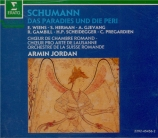 SCHUMANN - Jordan - Das Paradies und die Peri (Moore), oratorio pour sol