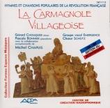 La carmagnole villageoise (chants de la Révolution française)
