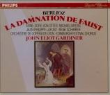 BERLIOZ - Gardiner - La Damnation de Faust