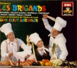 OFFENBACH - Gardiner - Les brigands