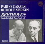 BEETHOVEN - Casals - Sonate pour violoncelle et piano n°3 op.69