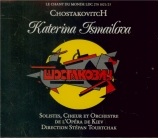 CHOSTAKOVITCH - Tourtchak - Katerina Izmailova op.114