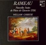 RAMEAU - Christie - Nouvelles suites de pièces de clavecin (1728)