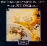 BRUCKNER - Sawallisch - Symphonie n°1 en ut mineur WAB 101 Linzer Fassung 1865 - 66