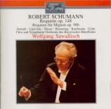 SCHUMANN - Sawallisch - Requiem, pour choeur avec orchestre en ré bémol m