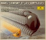 RAVEL - Maazel - L'enfant et les sortilèges, fantaisie lyrique