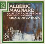 MAGNARD - Quatuor Via Nov - Quatuor à cordes op.16