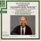 BUXTEHUDE - Koopman - Membra Jesu Nostri, cycle de sept cantates BuxWV.7
