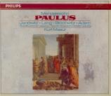MENDELSSOHN-BARTHOLDY - Masur - Paulus (St. Paul), oratorio pour soliste