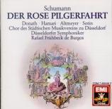 SCHUMANN - Frühbeck de Bur - Der Rose Pilgerfahrt (Le pélérinage de la r