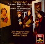 SCHUBERT - Collard - Trio avec piano n°2 en mi bémol majeur op.100 D.929