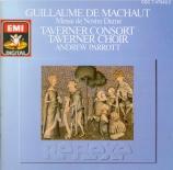 MACHAUT - Parrott - Messe de Notre-Dame