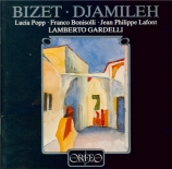 BIZET - Gardelli - Djamileh, opéra comique WD.27