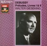 DEBUSSY - Gieseking - Préludes I, pour piano L.117