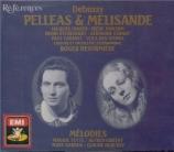 DEBUSSY - Desormiere - Pelléas et Mélisande, drame lyrique avec orchestr