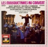 VARNEY - Doneux - Mousquetaires au Couvent (Les) : extraits